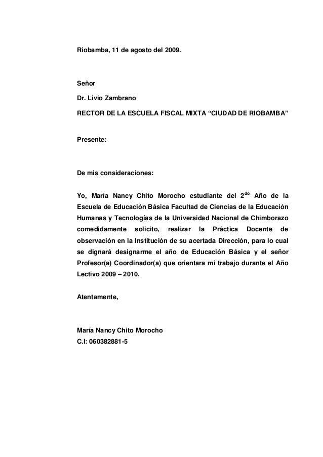 """Riobamba, 11 de agosto del 2009.SeñorDr. Livio ZambranoRECTOR DE LA ESCUELA FISCAL MIXTA """"CIUDAD DE RIOBAMBA""""Presente:De m..."""