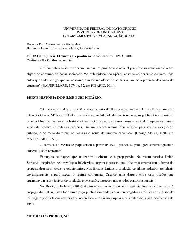 UNIVERSIDADE FEDERAL DE MATO GROSSO INSTITUTO DE LINGUAGENS DEPARTAMENTO DE COMUNICAÇÃO SOCIAL Docente Drª. Andréa Ferraz ...