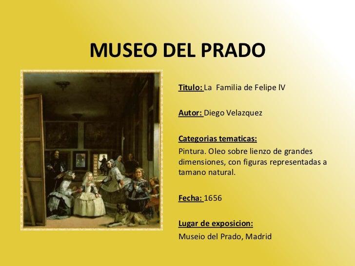 MUSEO DEL PRADO       Titulo: La Familia de Felipe lV       Autor: Diego Velazquez       Categorias tematicas:       Pintu...