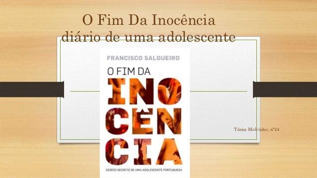 O Fim Da Inocência  diário de uma adolescente  Tânia Melrinho, nº24