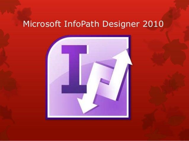 Microsoft InfoPath Designer 2010
