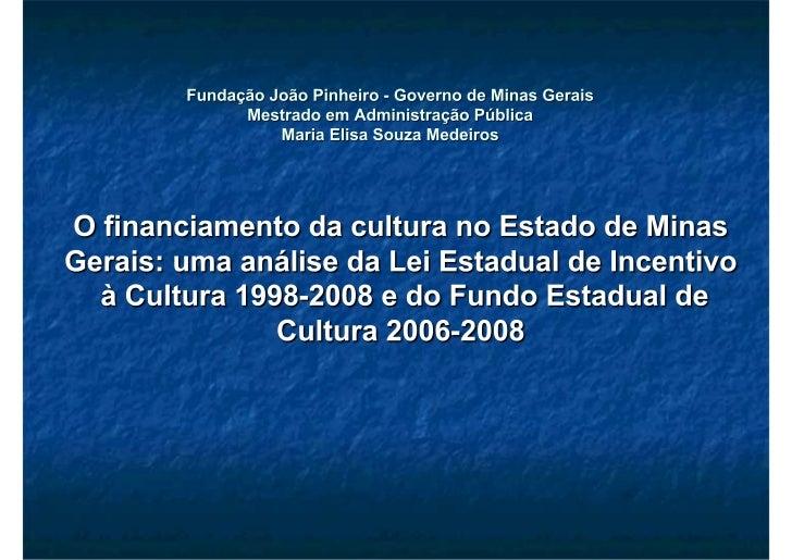    Os projetos das regiões de Sul de Minas,      Triângulo, Rio Doce, Norte de Minas,      Noroeste de Minas, Jequitinho...