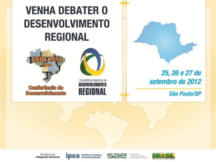 """Gabriel Coelho SqueffApresentação Institucional do Ipea nas Codes estaduaisPainel """"Financiamento do Desenvolvimento Region..."""