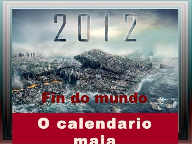 Fin do mundoO calendario