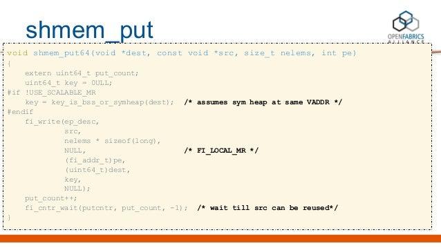 shmem_put void shmem_put64(void *dest, const void *src, size_t nelems, int pe) { extern uint64_t put_count; uint64_t key =...