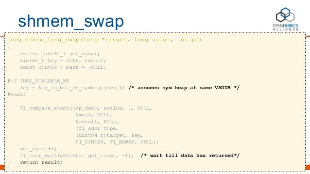 shmem_swap long shmem_long_swap(long *target, long value, int pe) { extern uint64_t get_count; uint64_t key = 0ULL, result...