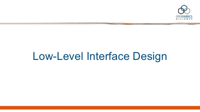 Low-Level Interface Design