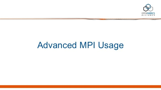 Advanced MPI Usage
