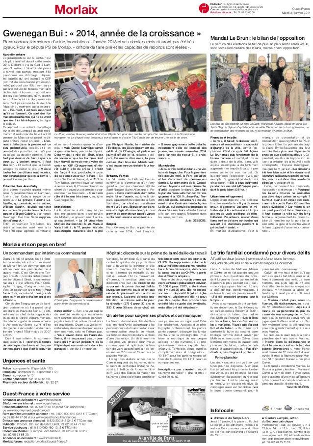 Morlaix  Rédaction : 3, rampe Saint-Melaine Tél. 02 98 63 88 20 - Tél. sports : 02 98 33 22 20 Courriel : redaction.morlai...