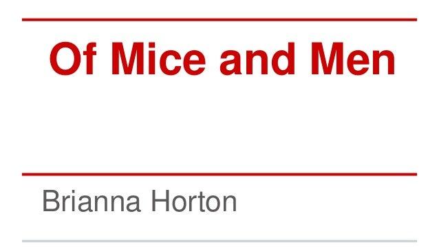 Of Mice and Men Brianna Horton