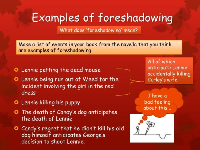 of mice and men revision 11 examples of foreshadowing