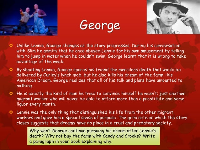 lennie and george s quotes from of Get everything you need to know about george and lennie's farm in of mice and men analysis, related quotes, timeline.