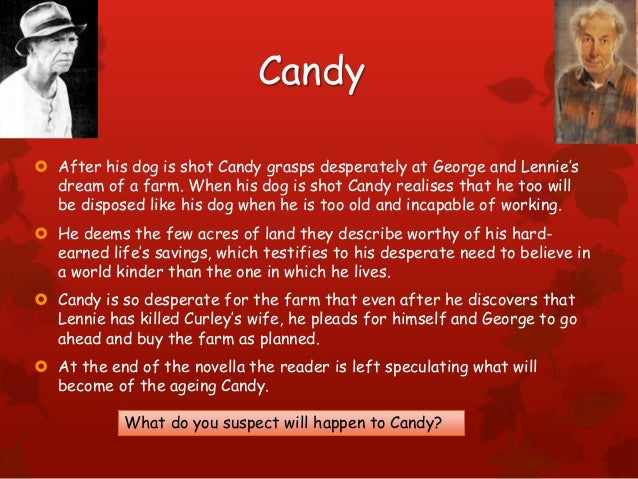 of mice and men revision candy  after