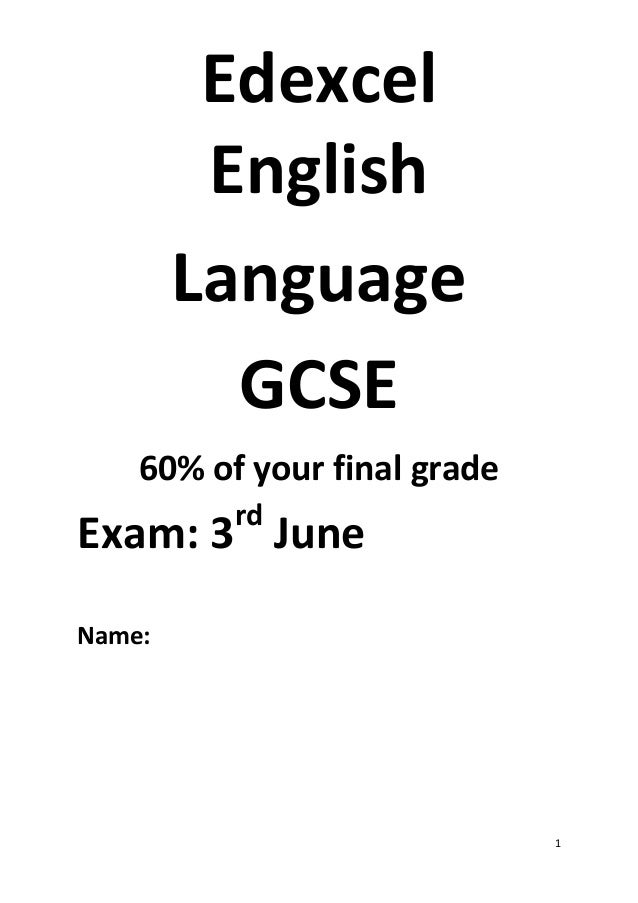 of mice and men edexcel english language revision guide 1 edexcel english language gcse 60% of your final grade exam 3rd