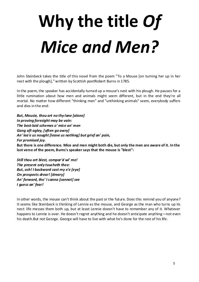 "men who cant handle the mice essay Because curley's wife cannot bare her lonely soul to the men around her, the men persist in believing she is merely a ""lousy tart"" george never gives voice to his love for lennie, so carlson cannot understand why george seems distraught after pulling the trigger steinbeck depicts a series of heartbreaking misinterpretations, each the result of the."