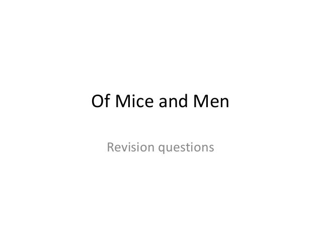 Of Mice and Men Revision questions