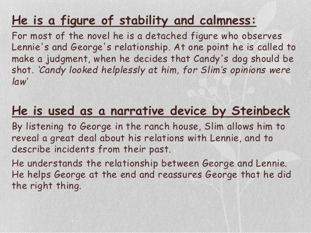 george's relationship with lennie Characters must be introduced with very few details in of mice and men, of  george and lennie's introduction tells us what is important without.