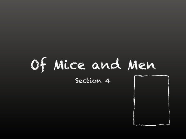 atmosphere in of mice and men chapter 1 Need help with part 1 in john steinbeck's of mice and men check out our revolutionary side-by-side summary and analysis.