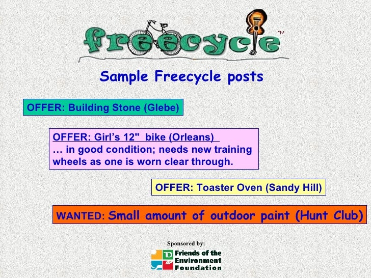 """Sample Freecycle posts OFFER: Building Stone (Glebe) OFFER: Girl's 12 """"  bike (Orleans)  …  in good condition; needs..."""