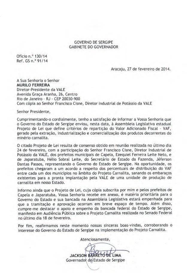 GOVERNO DE SERGIPE GABINETE DO GOVERNADOR Ofício n° 130/14 Ref. G5it°91/14 Aracaju, 27 de fevereiro de 2014. A Sua Senhori...
