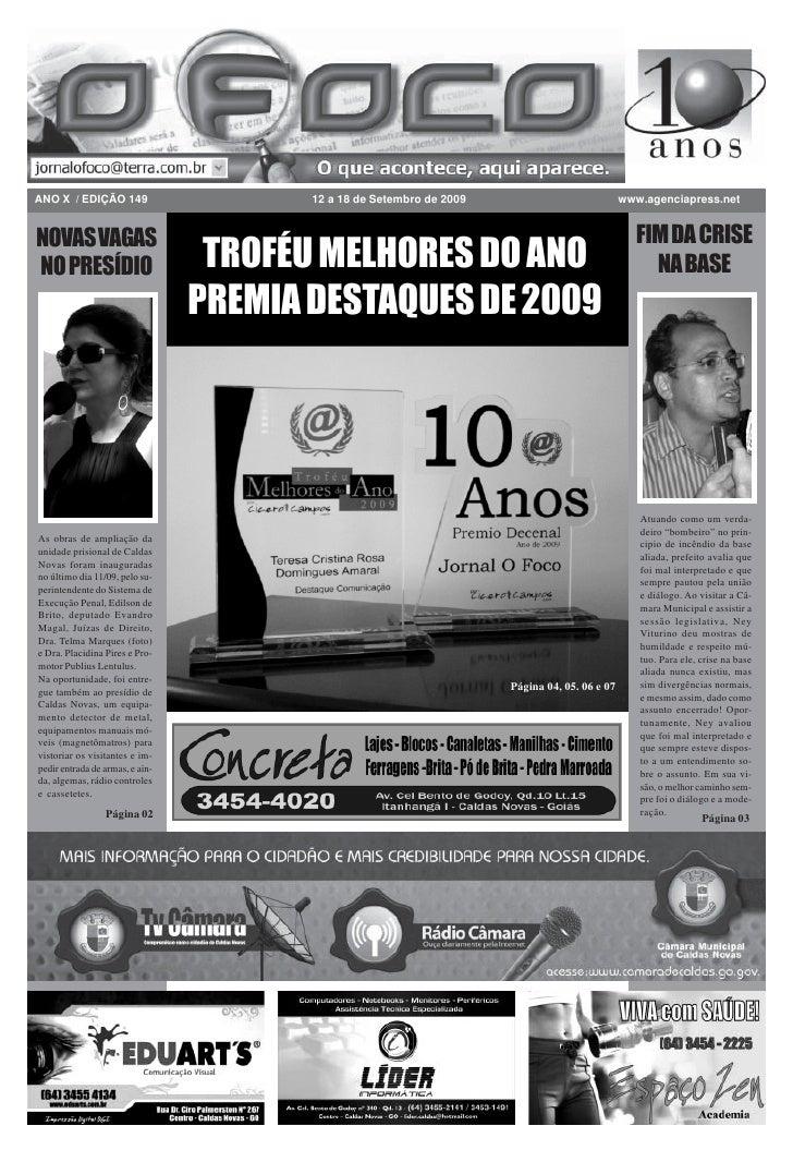 ANO X / EDIÇÃO 149                      12 a 18 de Setembro de 2009                            www.agenciapress.net   NOVA...