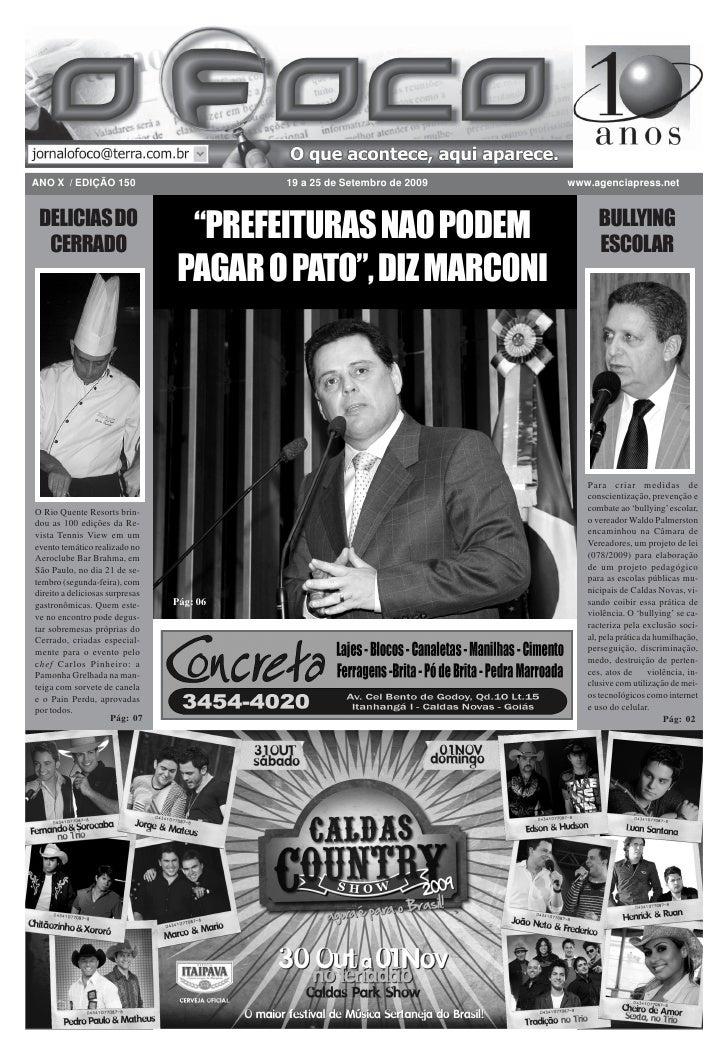 ANO X / EDIÇÃO 150                         19 a 25 de Setembro de 2009   www.agenciapress.net    DELICIAS DO              ...