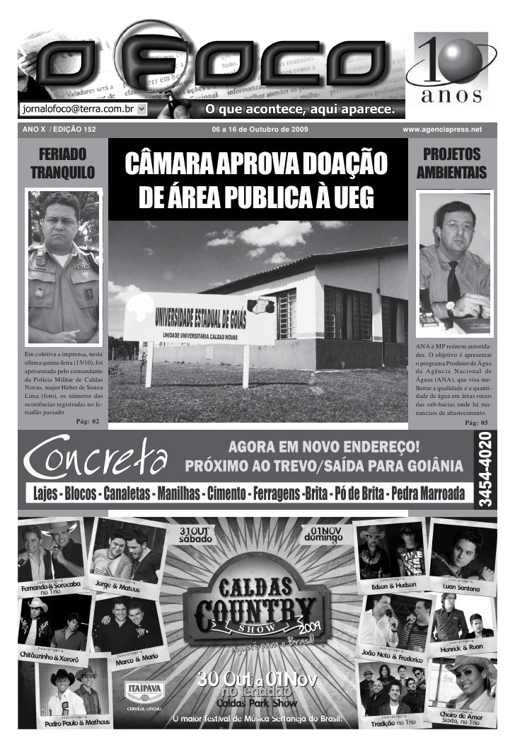 ANO X / EDIÇÃO 152                        06 a 16 de Outubro de 2009             www.agenciapress.net      FERIADO        ...