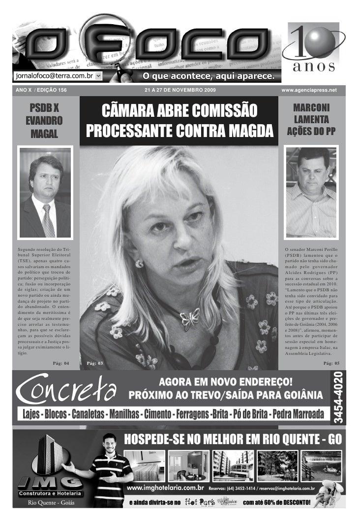 ANO X / EDIÇÃO 156                       21 A 27 DE NOVEMBRO 2009   www.agenciapress.net        PSDB X                    ...