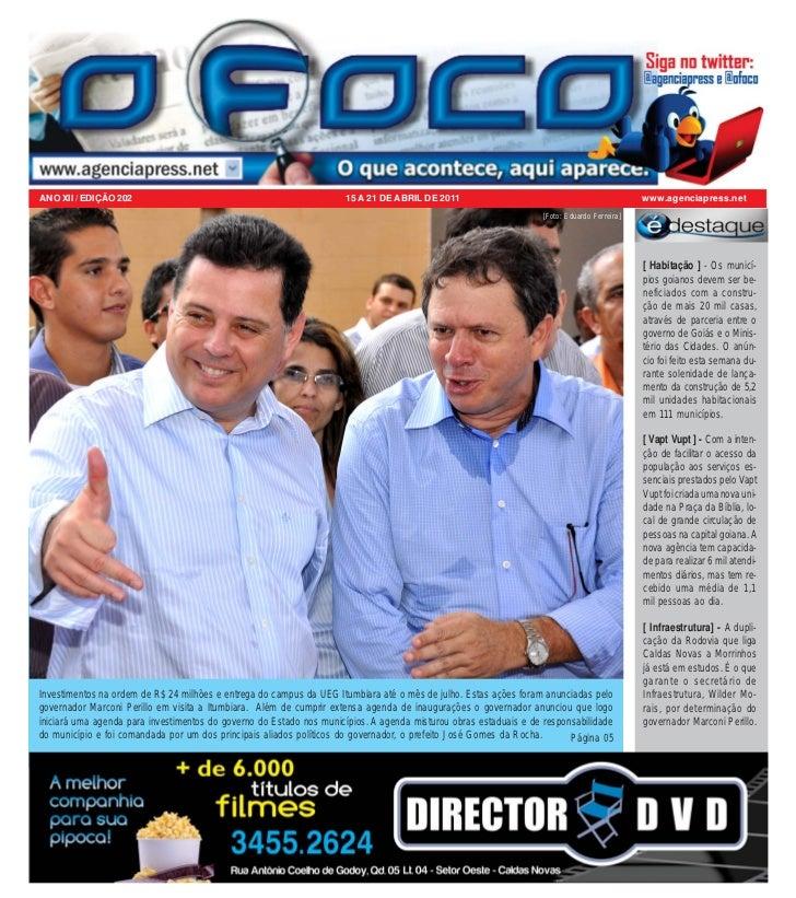 ANO XII / EDIÇÃO 202                                                 15 A 21 DE ABRIL DE 2011                             ...
