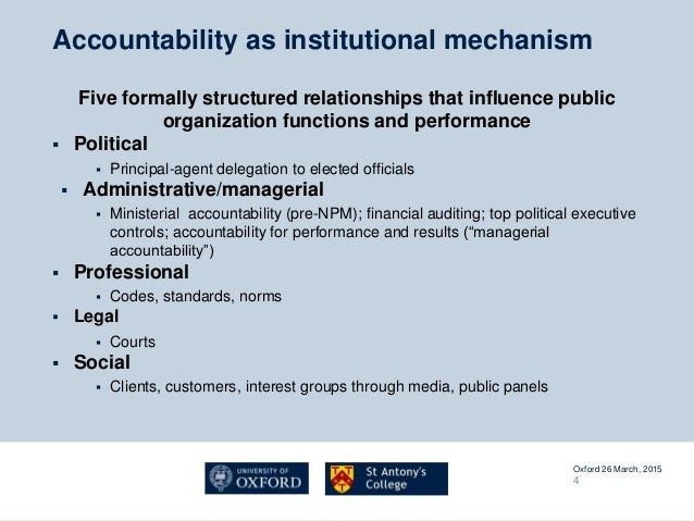 a comparison of the democratic accountability and the agent principal accountability Accountability, political views, and bureaucratic behavior:  accountability is fundamental in a democratic  which is well understood as a principal-agent.