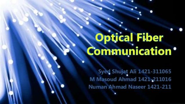 Syed Shujat Ali 1421-311065 M Masoud Ahmad 1421-211016 Numan Ahmad Naseer 1421-211