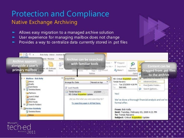 Deployment Flexibility Rich Coexistence with Exchange Server ► Share free/busy data between cloud and on-premises users. ►...