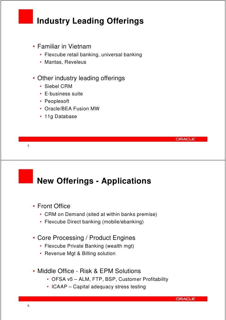 Oracle Financial Services - Latest Offerings Brief - Vietnam Cust Appreciation Event (Mar 2010) Slide 3