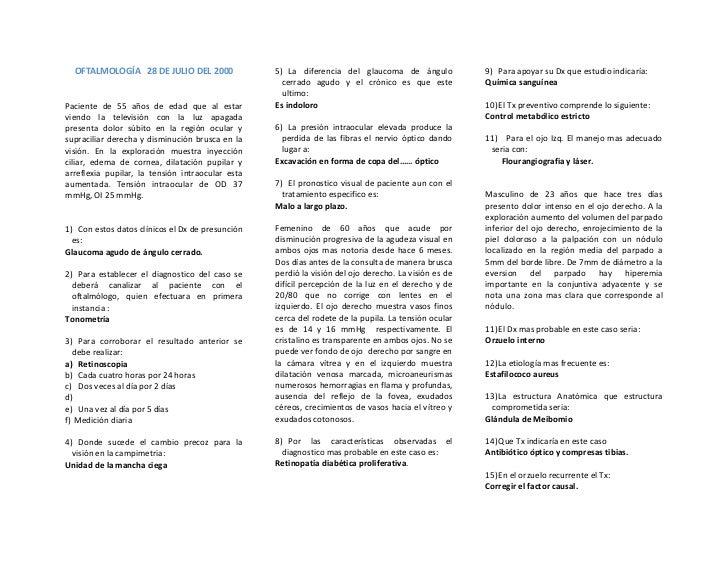OFTALMOLOGÍA 28 DE JULIO DEL 2000               5) La diferencia del glaucoma de ángulo             9) Para apoyar su Dx q...