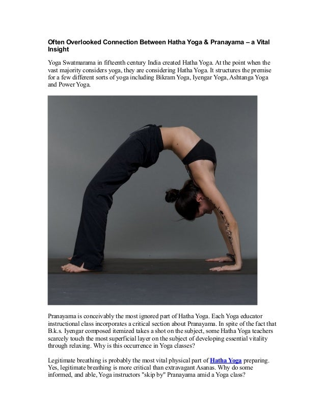 Often Overlooked Connection Between Hatha Yoga Pranayama A Vital