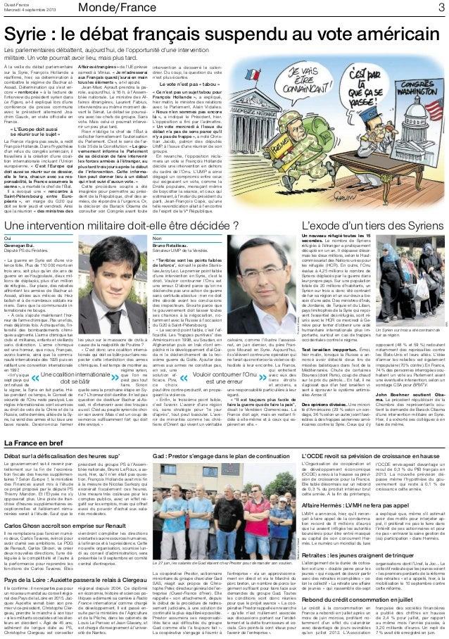 Mercredi 4 septembre 2013 Ouest-France Monde/France 3 La France en bref Syrie : le débat français suspendu au vote américa...