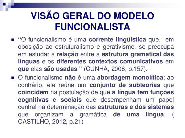 O funcionalismo linguistico Slide 2