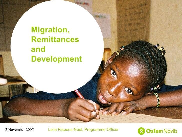 Title Sub-title Leila Rispens-Noel, Programme Officer 2 November 2007 Migration, Remittances and Development