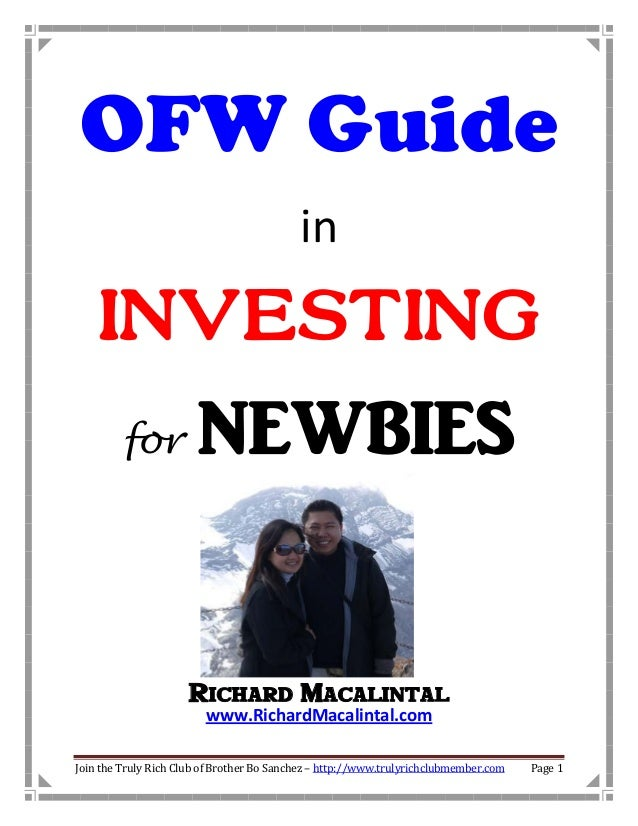 OFW Guide                                           in    INVESTING         for           NEWBIES                     Rich...