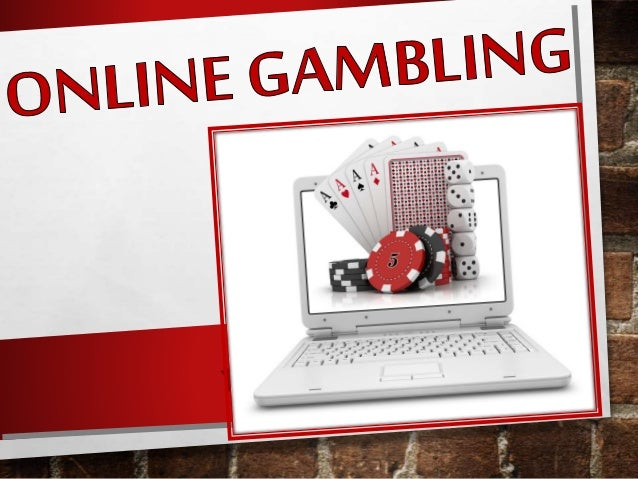 Introduction History Types of online gambling Market share and Statistics Risks and Benefits Legalities Youth, Adults and ...