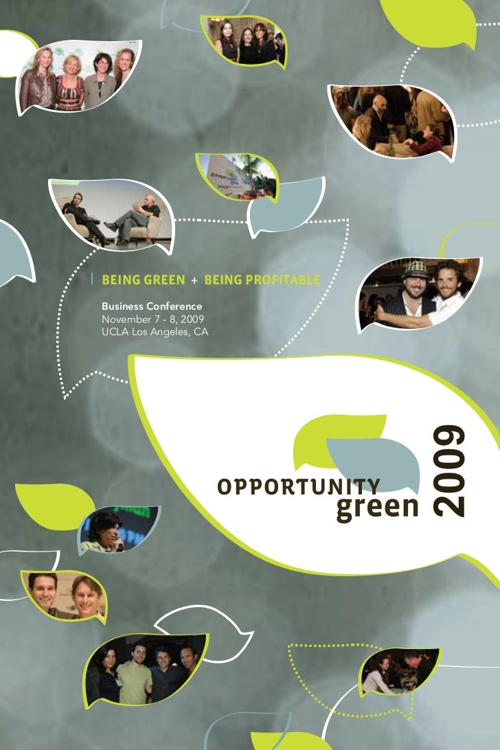 BEING GREEN + BEING PROFITABLE Business Conference November 7 - 8, 2009 UCLA Los Angeles, CA