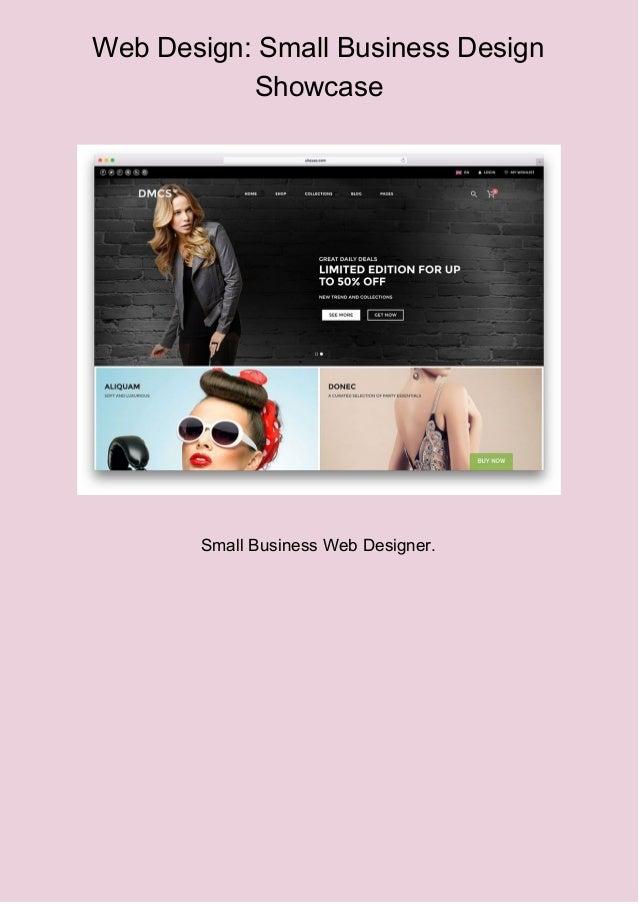 Web Design: Small Business Design Showcase Small Business Web Designer.
