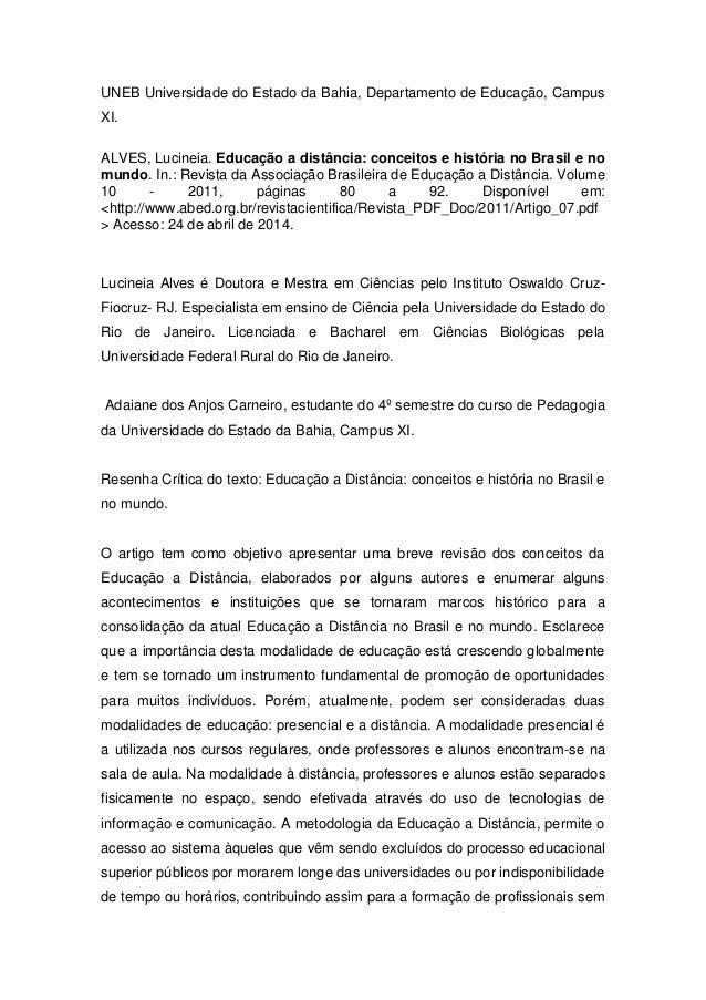 UNEB Universidade do Estado da Bahia, Departamento de Educação, Campus XI. ALVES, Lucineia. Educação a distância: conceito...