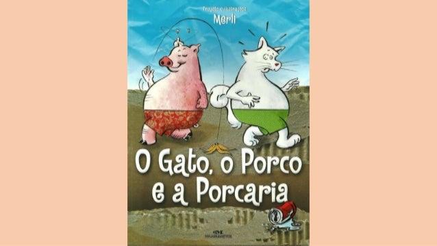 O gato, o porco e a porcaria - Sergio Merli
