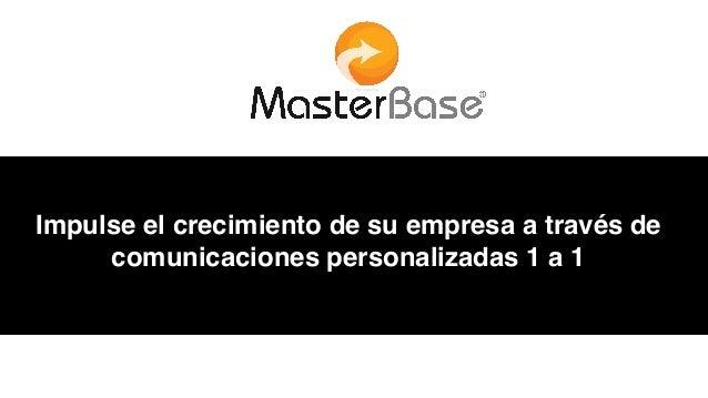 Impulse el crecimiento de su empresa a través de comunicaciones personalizadas 1 a 1