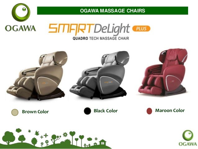 Brown Color Black Color Maroon Color OGAWA MASSAGE CHAIRS ...