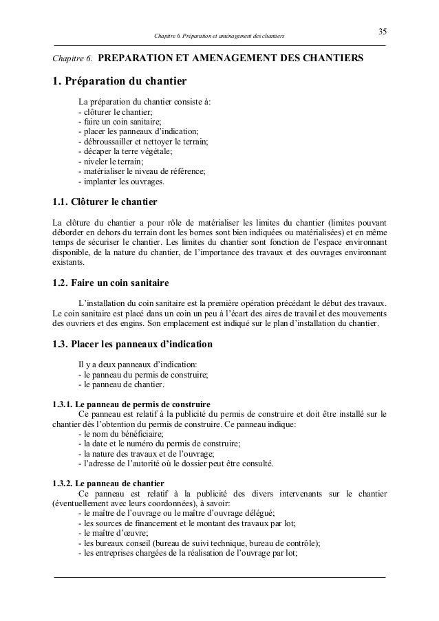 Chapitre 6. Préparation et aménagement des chantiers Chapitre 6. PREPARATION ET AMENAGEMENT DES CHANTIERS 1. Préparation d...