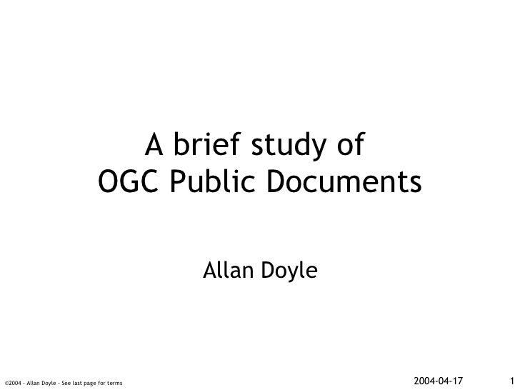 A brief study of  OGC Public Documents Allan Doyle