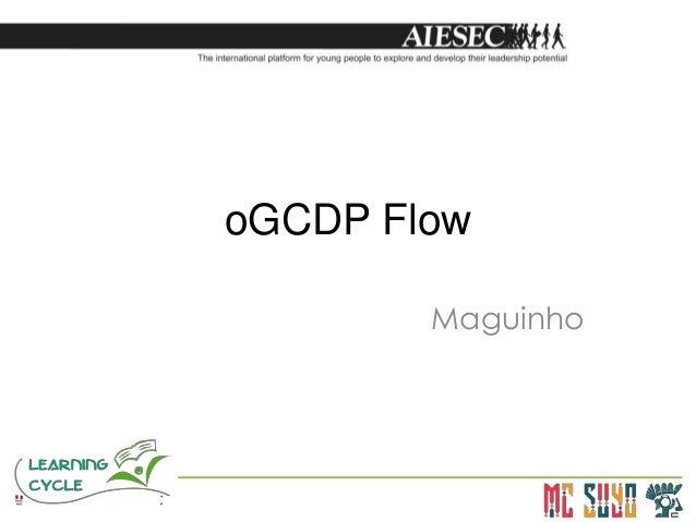 oGCDP Flow        Maguinho