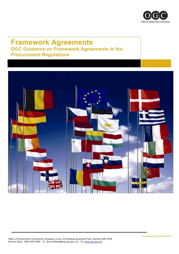 Framework Agreements   OGC Guidance on Framework Agreements in the   Procurement Regulations     Office of Government Comm...